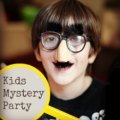 Kids' Mystery Party: Games and Ideas for a Kid-Friendly Murder Mystery Party