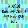 Best New Summer Day Camps for NYC Kids 2015
