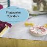 Make: Mother's Day Fingerprint Heart Necklace
