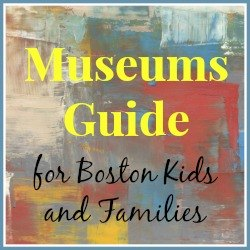 Boston Museums for Kids