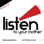 """Listen To Your Mother"": Auditions for Moms, Dads and anyone who has a story to tell"