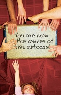 You Are Now The Owner of This Suitcase