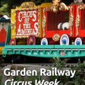 Circus Week at the Garden Railway