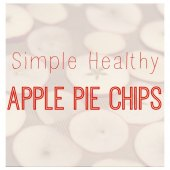 Things to do with kids: WeeWork Kid Recipes: Healthy Apple Pie Chips