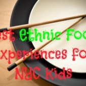 Things to do with kids: 10 Fun Ethnic Food Experiences for NYC Kids
