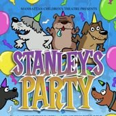 Things to do with kids: Kid Show: Stanley's Party at Manhattan Children's Theater