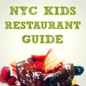 NYC Kid-Friendly Restaurant Guide