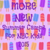 Things to do with kids: Design, STEM and Theater: 6 More New Summer Day Camps for NYC Kids