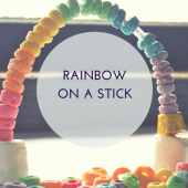 Things to do with kids: St Patrick's Day Treats: Rainbow on a Stick