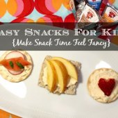 Things to do with kids: Easy Kid-Friendly Snack Ideas To Make Any Day Feel Special