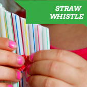 Things to do with kids: Make: A Straw Whistle in Three Steps