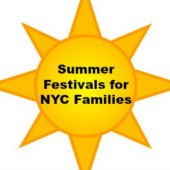 Things to do with kids: NYC Summer Festivals & Street Fairs for Families July & August 2015