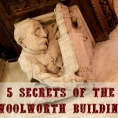 Things to do with kids: 5 Secrets of the Woolworth Building and New Public Tours